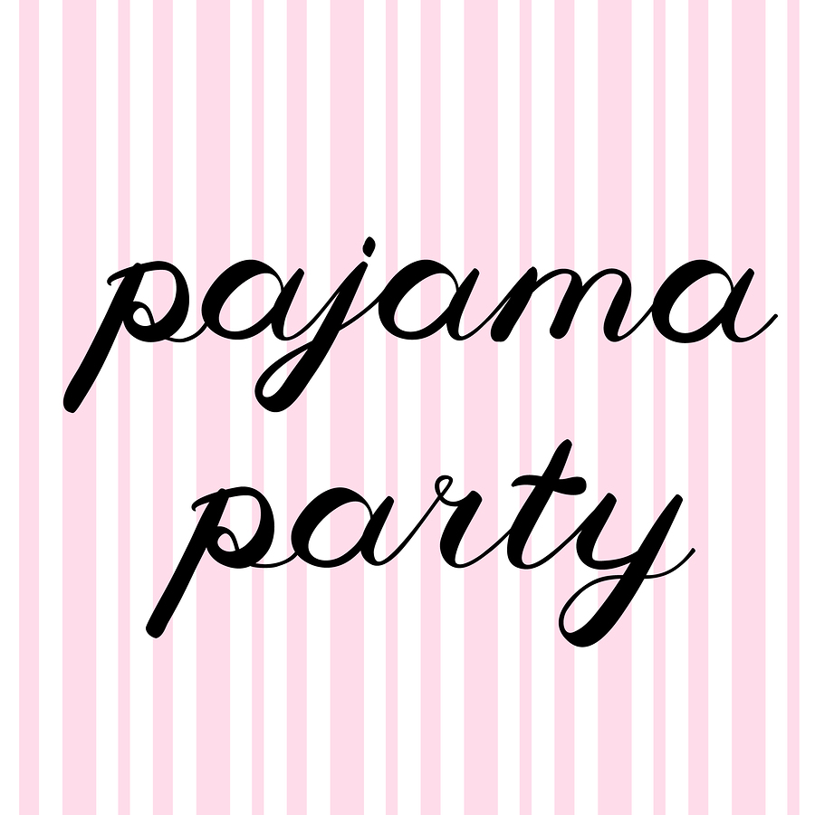 A Spa Pajama Party Poster