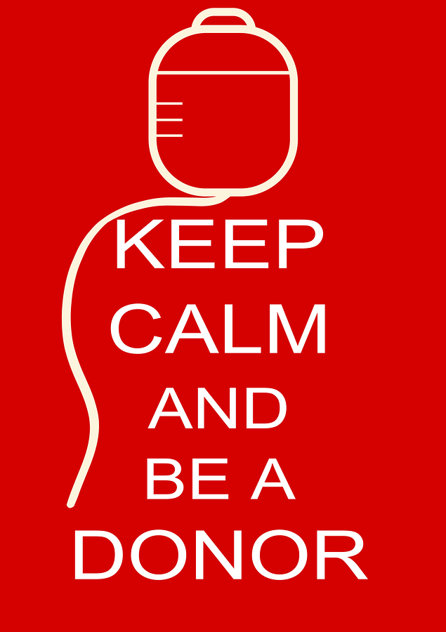 A Keep Calm and Be a Donor Poster