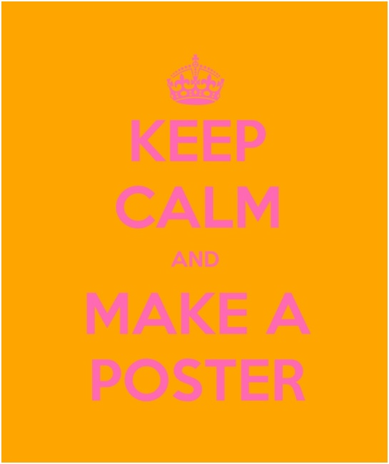 A Keep Calm and Make a Poster Image